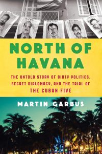 Martin Garbus books North of Havana