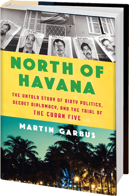 North of Havana Martin Garbus